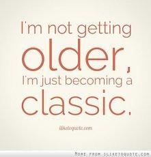 Getting older like a boss.