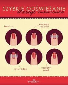 Jak odświeżyć zniszczony manicure?