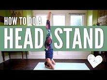 Świetny instruktaż dla chcących rozpocząć przygodę ze staniem na głowie :)