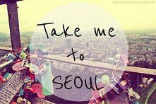Please...Take me to Seoul