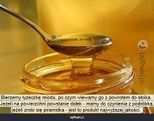 Jak rozpoznać prawdziwy miód?