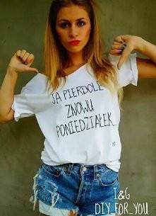 Moja reakcja w poniedziałek. Ja chcę taką koszulkę.
