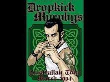 Dropkick Murphys - Loyal to...