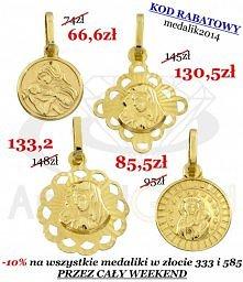 Przez cały weekend w sklepie internetowy angelgold.pl wszystkie medaliki wykonane ze złota próby 333 i 585 dostępne będą 10% taniej! Zapraszamy :)