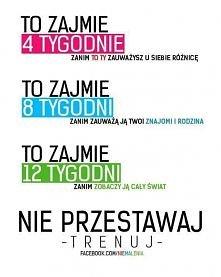 Nie przestawaj - trenuj :)