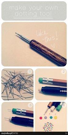 Jak zrobić narzędzie do robienia kropek, np. lakierem na paznokciach. :)