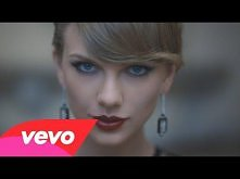 Taylor Swift - Blank Space. Najnowsza piosenka Taylor Swift :)