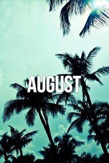 Sierpień ;)