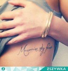 memories stay forever - wspomnienia zostają na zawsze