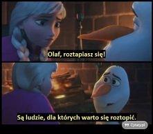 Olaf jest kochany :)
