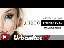 Donatan Cleo feat. Miuosh - Cofnąć Czas