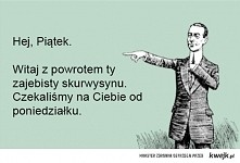 Hej Piątek :*