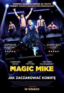 """""""Magic Mike"""""""