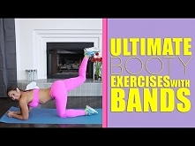 Ultimate Booty Exercises with BANDS