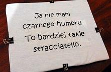 Taki napis może znależć się na Twojej koszulce :) Wiecej informacji: nevergrowup77@gmail.com