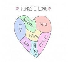 THINGS I LOVE !