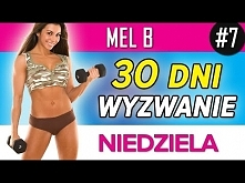 Mel B - Wyzwanie 30 dni: Niedziela