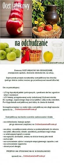 wreszcie przepis na ocet jabłkowy (bez drożdży)na odchudzanie, zmniejszenie a...