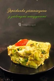 Zapiekanka ziemniaczana z zielonymi warzywami alla lasagne, po przepis kliknij w zdjęcie