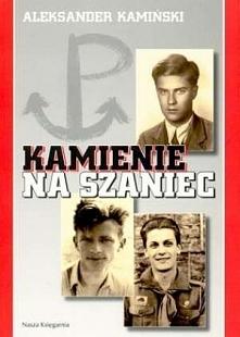 """Aleksander Kamiński ,,Kamienie na szaniec"""" - książka którą przeczytałam kiedy byłam w gimnazjum. Bardzo mnie poruszyła i wzruszyła. Spodobało mi się tak bardzo, że po latac..."""