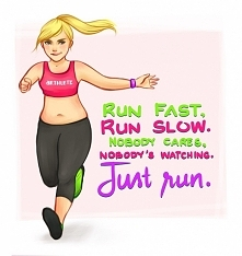Just run :)