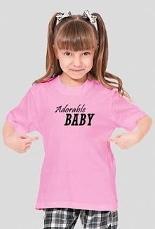 """Adorable baby"" koszulka dla malucha. Do kompletu koszulka dla taty..."