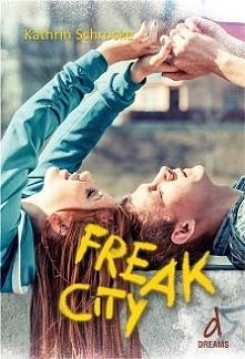 """""""Freak City"""""""