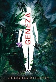 Geneza - Jessica Khoury Książka warta przeczytania. Nie zwaliła mnie z nóg. F...