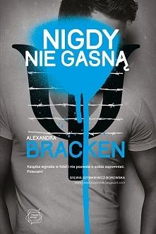 Jakże by mogło zabraknąć drugiej części :) Alexandra Bracken - Nigdy nie gasn...