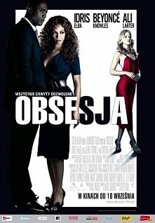 Obsesja. W filmieBeyoncé Knowleswciela się w rolę Sharon Charles. Sharon ma przystojnego męża Dereka (Idris Elba), słodkiego synka i właśnie wraz z rodziną, dzięki awansowi mę...