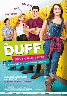 ''THE DUFF [#ta brzydka i gruba]'' Film strasznie mi się podobał. Gorąco polecam :)
