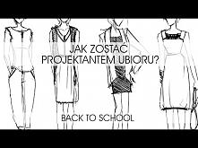 Jak zostać projektantem mody | Back to school