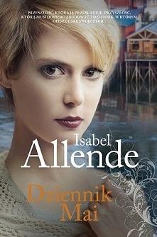 POLECAM.!!  Isabel Allende - Dziennik Mai  Maya, amerykańska nastolatka, dorasta w Berkeley pod opieką swojej chilijskiej babci Nini i jej drugiego męża Popo. Porzucona w dzieci...