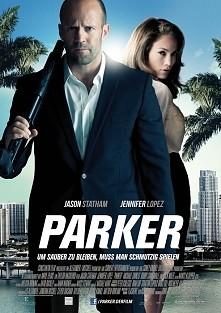 Parker. Parker (Jason Statham) to profesjonalny złodziej, jeden z najlepszych...