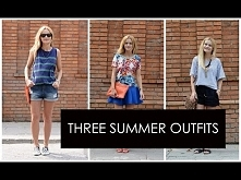 Three Summer Outfits | love...