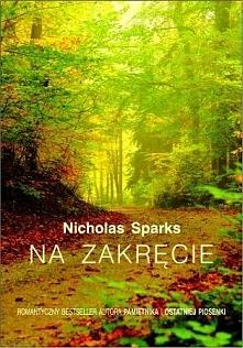Nicholas Sparks - Na zakręcie