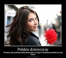 W końcu Polki najładniejsze...