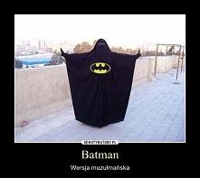 bo i muzułmanie mają swojego batmana