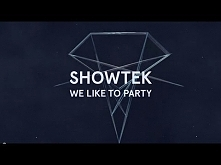 Showtek - We Like To Party ...
