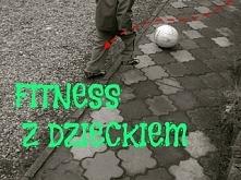 Fitnesss z dzieckiem kilka filmików ( internetowych) z pomysłami na ćwiczenia