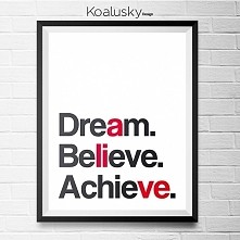 To be ALIVE you have to Dream! Then Believe in yourself! And finally Achieve your goals! YOU CAN DO IT!