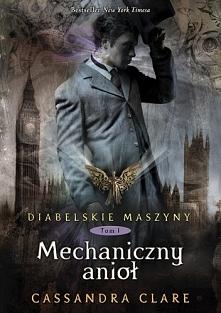 Mechaniczny anioł Cassandra...