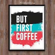 But first coffee :D for coffee lovers!