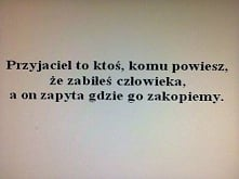 Przyjaciel:)