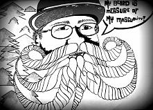 """Jestem na fb  Krechy Kreślę """"My beard is measure of my masculinity"""""""