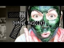 7 pomysłów na... domowe maseczki    7 home made masks
