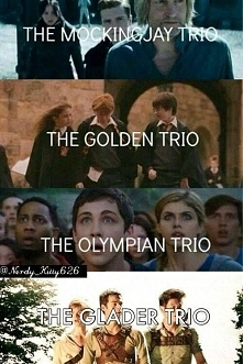 The Glader Trio The Golden Trio The Mockingjay Trio ♥ ♥ ♥