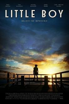 """Little Boy (2015)  Polecamy.  Z kategorii """"Wzruszacz"""" ;)"""
