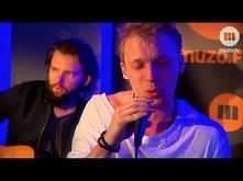 LemON - Spójrz (Live at MUZO.FM) Uwielbiam.