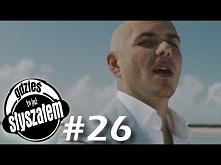 Gdzieś to już słyszałem #26: Noc z Pitbullem!